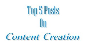 Content Creation Top 5 Posts on Content Creation   Week #41