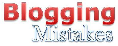 5 Dreadful Blogging Mistakes of 2013