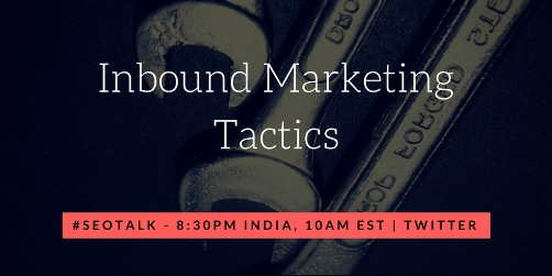 SEOTalk Twitter Recap on Inbound Marketing Tactics