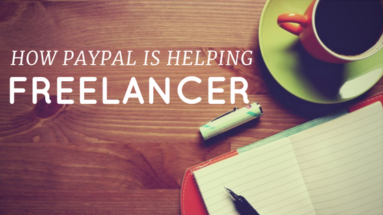 how paypal is helping freelancer