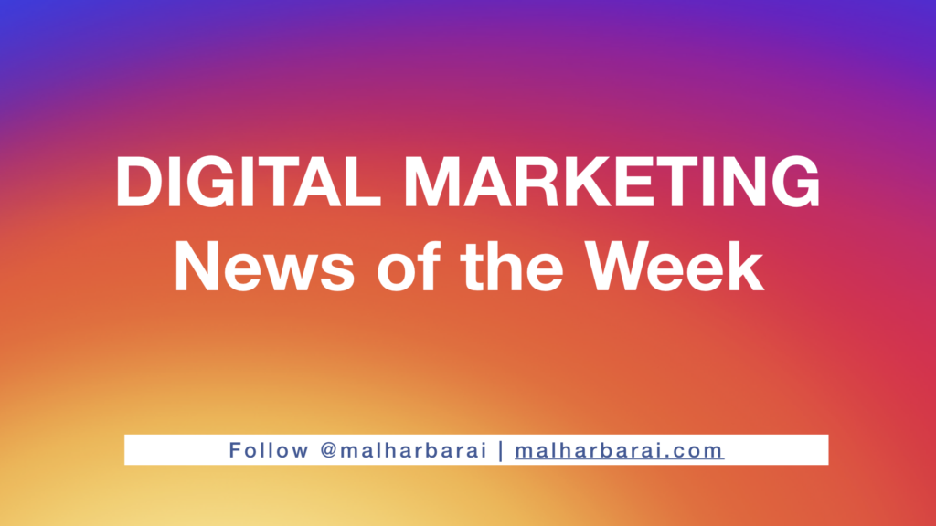 digital marketing weekly updates